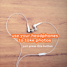 Use headphones to take photos