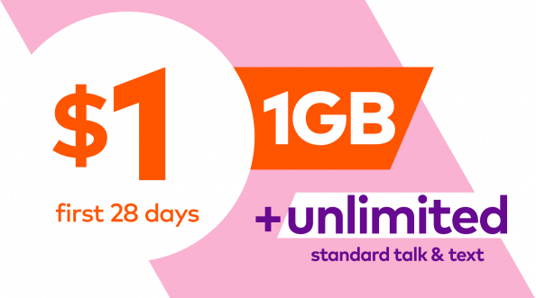 1 dollar first 28 days with 1GB plus unlimited standard talk and text